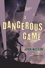A Dangerous Game