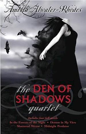 The Den of Shadows Quartet af Amelia Atwater-Rhodes