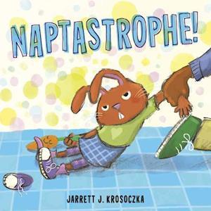 Bog, ukendt format Naptastrophe! af Jarrett J. Krosoczka