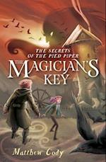 The Magician's Key (Secrets of the Pied Piper)