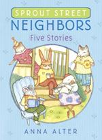 Sprout Street Neighbors: Five Stories af Anna Alter