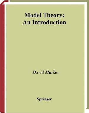 Model Theory : An Introduction af David Marker
