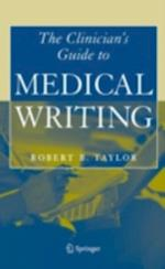 Clinician's Guide to Medical Writing af Robert Taylor