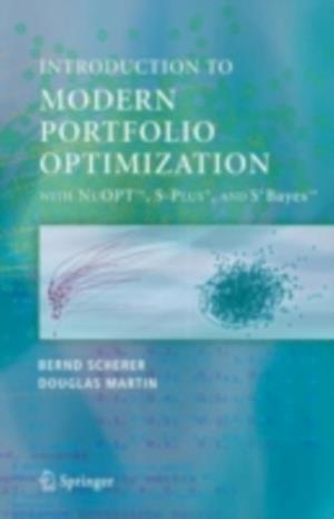 Introduction to Modern Portfolio optimization with NUOPT and S-PLUS af Bernd Scherer