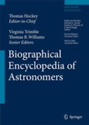The Biographical Encyclopedia of Astronomers af Thomas Williams, F Jamil Ragep, Richard A Jarrell