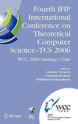 Fourth IFIP International Conference on Theoretical Computer Science - TCS 2006 af Gonzalo Navarro