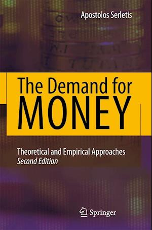 The Demand for Money af Apostolos Serletis