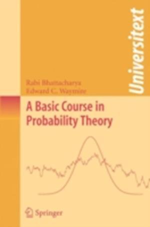 A Basic Course in Probability Theory af Edward C Waymire, Rabi Bhattacharya