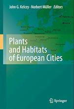 Plants and Habitats of European Cities af John G Kelcey, Norbert Muller