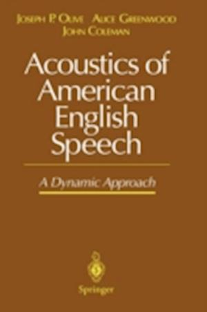 Acoustics of American English Speech af Olive
