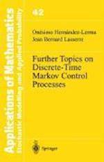 Further Topics on Discrete-time Markov Control Processes af Onesimo Hernandez Lerma, Jean Bernard Lasserre