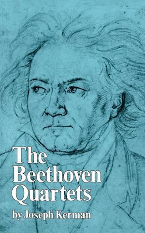 The Beethoven Quartets af Joseph Kerman