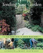 Tending Your Garden af Mary Hayward, Gordon Hayward