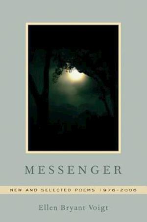Bog, hardback Messenger af Ellen Bryant Voigt