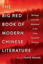 The Big Red Book of Modern Chinese Literature af Yunte Huang