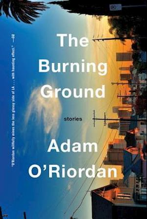The Burning Ground af Adam O'Riordan