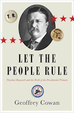 Let the People Rule af Geoffrey Cowan