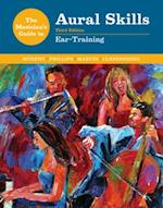 The Musician's Guide to Aural Skills (Musicianªs Guide)