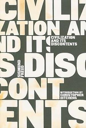 Civilization and Its Discontents af Sigmund Freud, Peter Gay, James Strachey
