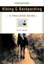 Hiking & Backpacking (TRAILSIDE GUIDE)