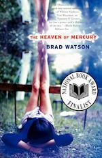 The Heaven of Mercury af Brad Watson