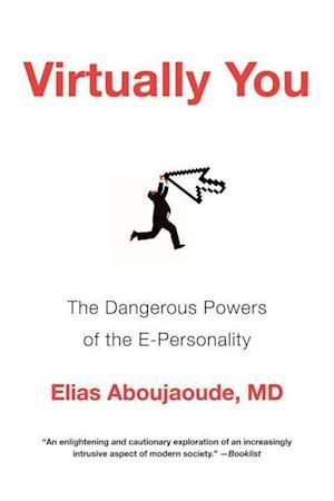 Virtually You af Elias Aboujaoude