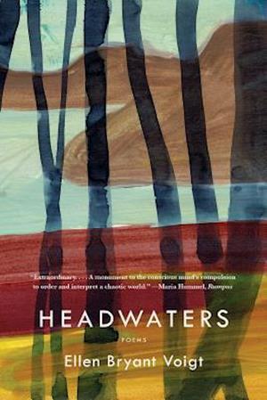Headwaters af Ellen Bryant Voigt