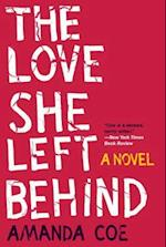 The Love She Left Behind