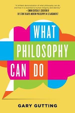 Bog, paperback What Philosophy Can Do af Gary Gutting