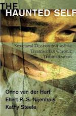 The Haunted Self af Kathy Steele, Onno van der Hart, Ellert R S Nijenhuis
