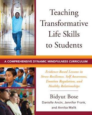 Bog, paperback Teaching Transformative Life Skills to Students af Bidyut Bose
