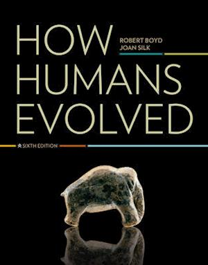 How Humans Evolved af Robert Boyd, Joan B Silk