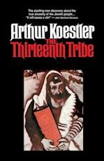 The Thirteenth Tribe af A. Koestler, Arthur Koestler