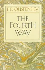 Fourth Way af G I Gurdjieff, P D Ouspensky