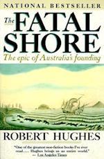 The Fatal Shore af Robert Hughes