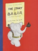 The Story of Babar, the Little Elephant af Jean de Brunhoff