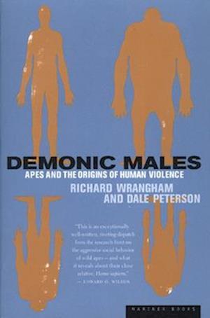 Demonic Males af Dale Peterson, Richard Wrangham