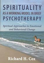 Spirituality As a Working Model in Brief Psychotherapy