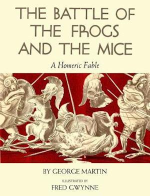 Battle of the Frogs and the Mice af George Martin