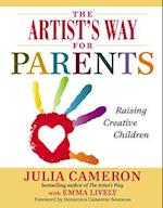 The Artist's Way for Parents (Artist's Way)