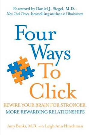 Four Ways to Click af Leigh Ann Hirschman, Amy Banks