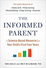 The Informed Parent af Tara Haelle