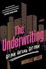 The Underwriting af Michelle Miller