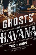 Ghosts of Havana (Judd Ryker)