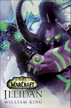 Illidan: World of Warcraft af William King