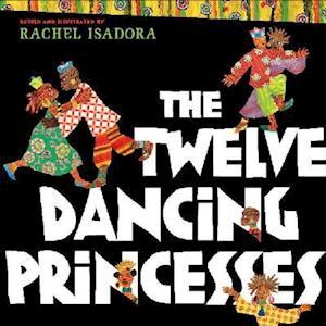 Bog, hardback The Twelve Dancing Princesses af Brothers Grimm