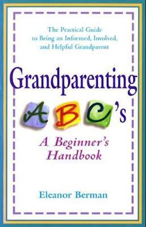 Grandparenting ABCs af Eleanor Berman