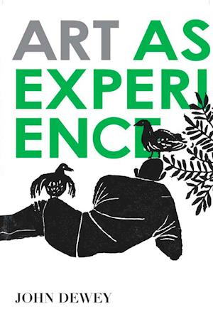 Art As Experience af John Dewey