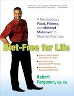 Diet-Free for Life af Robert Ferguson