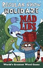 Regular Show Holidaze Mad Libs (Regular Show)